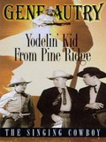 Yodelin Kid of the Pine Ridge