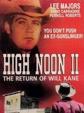 High Noon Part 2 - The Return of Will Kane