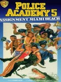 Police Academy 5 - Assignment - Miami Beach