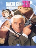 The Naked Gun 33 One Third - The Final Insult
