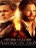 The Work and the Glory II - American Zion