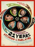 21 Years - Richard Linklater
