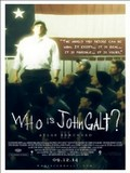 Atlas Shrugged III - Who Is John Galt