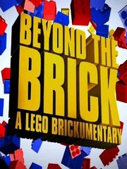 Beyond the Brick - A Lego Brickumentary