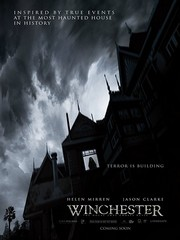 Winchester - The House That Ghosts Built