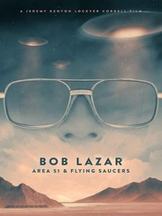 Bob Lazar - Area 51 and Flying Saucers