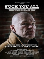 Fuck You All - The Uwe Boll Story